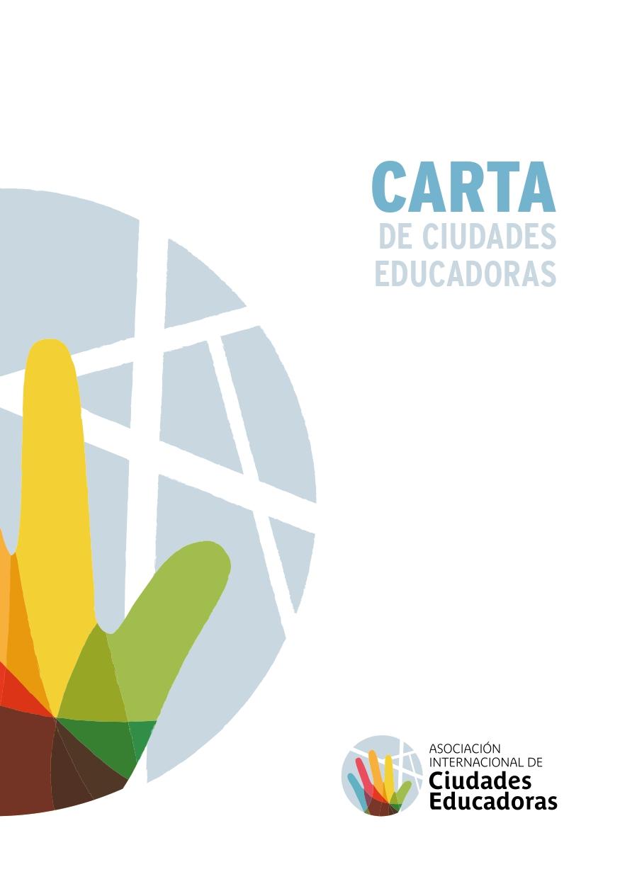 La Carta como hoja de ruta para la construcción de la Ciudad Educadora // Principios 11, 12 y 13